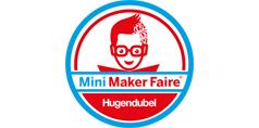 Messe Hugendubel Mini Maker Faire - Das Event rund ums Machen, Tüfteln und Gestalten