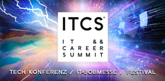 Messe ITCS - IT && CAREER SUMMIT Hamburg - TECH KONFERENZ / IT-JOBMESSE / FESTIVAL