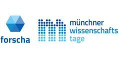 FORSCHA und Münchner Wissenschaftstage